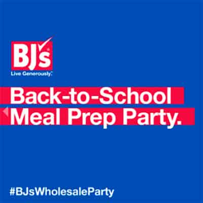 bjs - Free BJ's Wholesale Club Back-to-School Meal Prep Party Kit