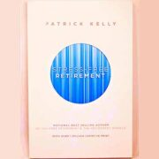 free stress free retirement by patrick kelly book 180x180 - FREE Stress-Free Retirement by Patrick Kelly Book